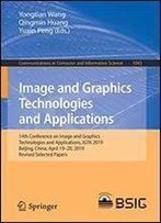 Advances In Image And Graphics Technologies: 14th Conference On Image And Graphics Technologies And Applications, Igta 2019, Beijing, China, April 1920, 2019, Revised Selected Papers