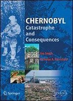 Chernobyl: Catastrophe And Consequences