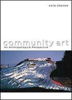 Community Art: An Anthropological Perspective