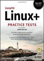 Comptia Linux+ Practice Tests: Exam Xk0-004
