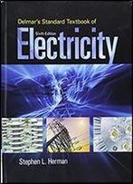 Delmar's Standard Textbook Of Electricity, 6th Edition