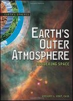 Earth's Outer Atmosphere: Bordering Space