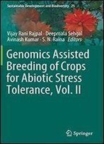 Genomics Assisted Breeding Of Crops For Abiotic Stress Tolerance