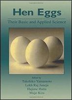 Hen Eggs: Basic And Applied Science