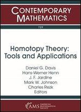 Homotopy Theory Tools And Applications