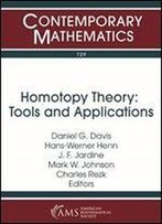 Homotopy Theory: Tools And Applications : A Conference In Honor Of Paul Goerss's 60th Birthday, July 17-21, 2017, University Of Illinois At Urbana-Champaign, Urbana, Illinois