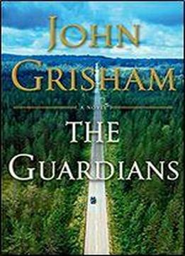 The Guardians: A Novel