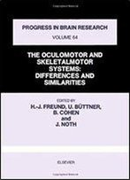 The Oculomotor And Skeletalmotor Systems: Differences And Similarities
