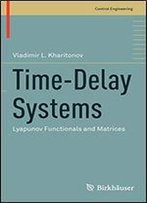 Time-Delay Systems: Lyapunov Functionals And Matrices