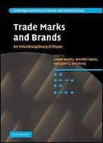 Trade Marks And Brands: An Interdisciplinary Critique
