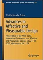 Advances In Affective And Pleasurable Design: Proceedings Of The Ahfe 2019 International Conference On Affective And Pleasurable Design, July 24-28, 2019, Washington D.C., Usa