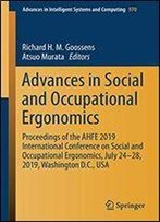 Advances In Social And Occupational Ergonomics: Proceedings Of The Ahfe 2019 International Conference On Social And Occupational Ergonomics, July 24-28, 2019, Washington D.C., Usa