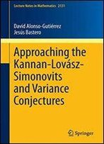 Approaching The Kannan-Lovsz-Simonovits And Variance Conjectures