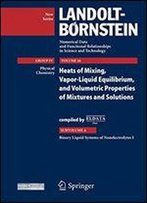 Binary Liquid Systems Of Nonelectrolytes I: Supplement To Vols. Iv/10a, Iv/13a1, Iv/13a2, Iv/23a