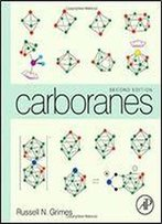 Carboranes, 2nd Edition