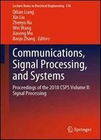 Communications, Signal Processing, And Systems: Proceedings Of The 2018 Csps Volume Ii: Signal Processing