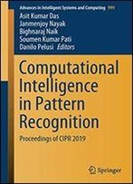 Computational Intelligence In Pattern Recognition: Proceedings Of Cipr 2019