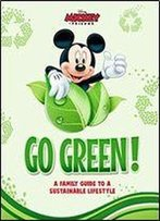 Disney Go Green: A Family Guide To A Sustainable Lifestyle
