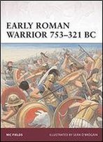 Early Roman Warrior 753321 Bc