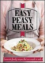 Easy Peasy Meals: Easy Meals For Every Day