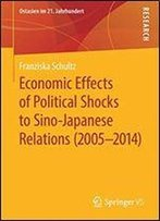 Economic Effects Of Political Shocks To Sino-Japanese Relations (2005-2014)