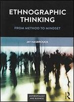 Ethnographic Thinking (Anthropology & Business)