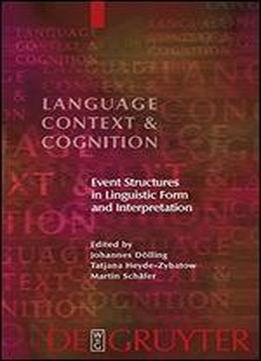 Event Structures In Linguistic Form And Interpretation