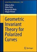 Geometric Invariant Theory For Polarized Curves (Lecture Notes In Mathematics)