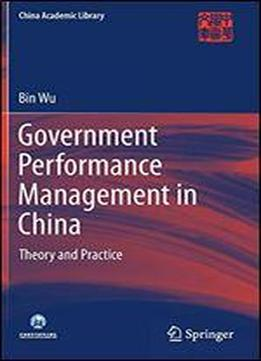 Government Performance Management In China: Theory And Practice