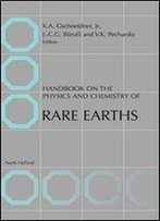 Handbook On The Physics And Chemistry Of Rare Earths, Volume 6