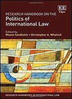 Handbook On The Politics Of International Law
