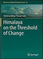 Himalaya On The Threshold Of Change