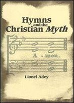 Hymns And The Christian Myth