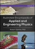 Illustrated Encyclopedia Of Applied And Engineering Physics, Volume Ii