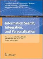 Information Search, Integration, And Personlization: 12th International Workshop, Isip 2018, Fukuoka, Japan, May 1415, 2018, Revised Selected Papers