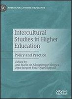 Intercultural Studies In Higher Education: Policy And Practice