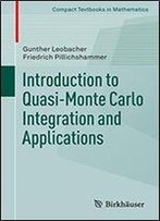 Introduction To Quasi-Monte Carlo Integration And Applications (Compact Textbooks In Mathematics)