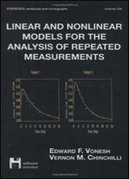 Linear And Nonlinear Models For The Analysis Of Repeated Measurements