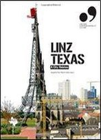 Linz Texas: A City Relates