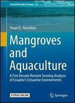 Mangroves And Aquaculture: A Five Decade Remote Sensing Analysis Of Ecuadors Estuarine Environments