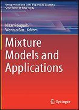Mixture Models And Applications