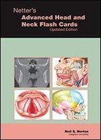 Netter's Advanced Head & Neck Flash Cards Updated Edition, 1e (Netter Basic Science)