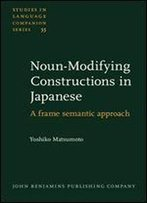 Noun-Modifying Constructions In Japanese: A Frame-Semantic Approach