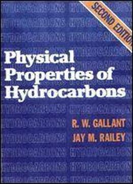 Physical Properties Of Hydrocarbons: Volume 1, Second Edition
