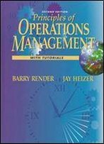 Principles Of Operations Management: With Tutorials