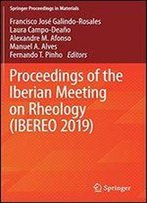 Proceedings Of The Iberian Meeting On Rheology (Ibereo 2019)