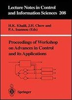Proceedings Of Workshop On Advances In Control And Its Applications