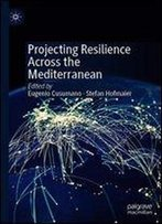 Projecting Resilience Across The Mediterranean