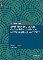 Road-Mapping English Medium Education In The Internationalised University