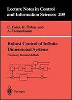 Robust Control Of Infinite Dimensional Systems